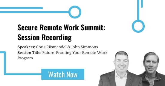 Secure Remote Work Summit: Future-Proofing Your Remote Work Program featured image