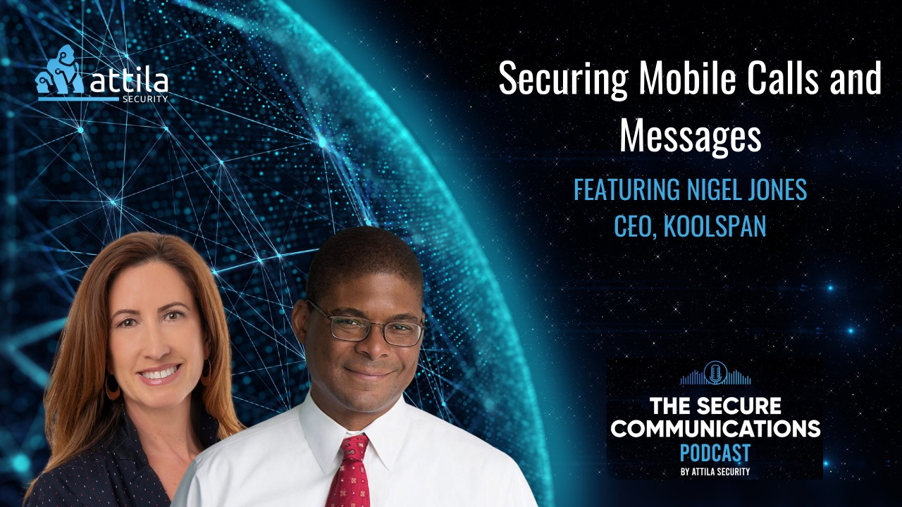 Nigel Jones: Securing Mobile Calls and Messages featured image