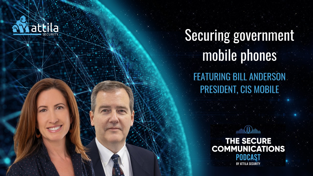 Bill Anderson: Securing Government Mobile Phones featured image