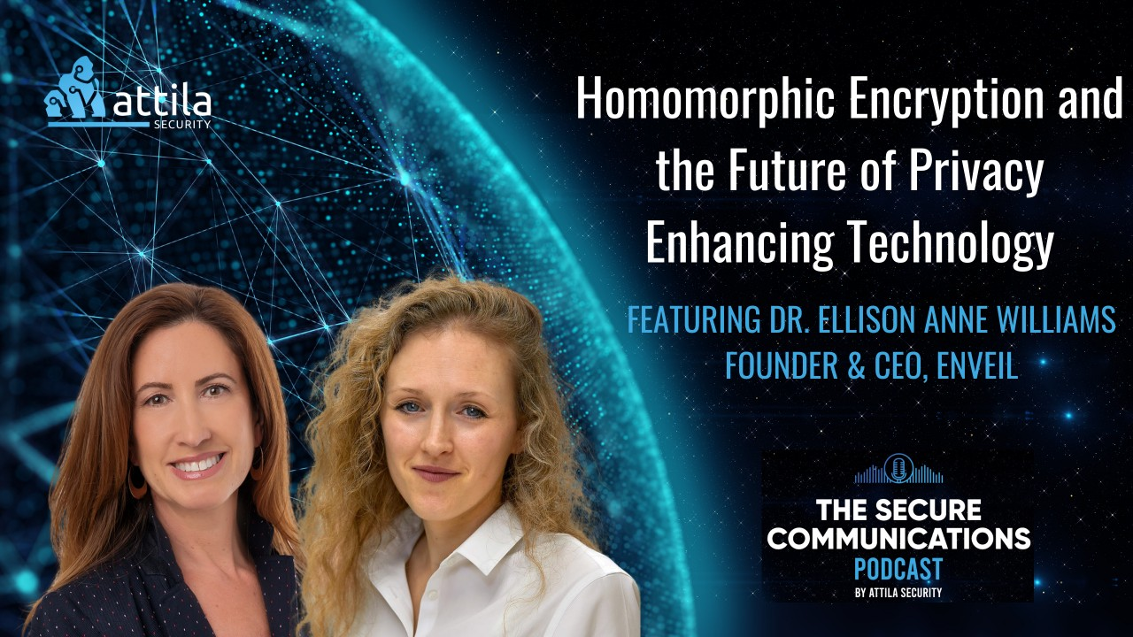 Ellison Anne Williams: Homomorphic Encryption and the Future of Privacy Enhancing Technology featured image