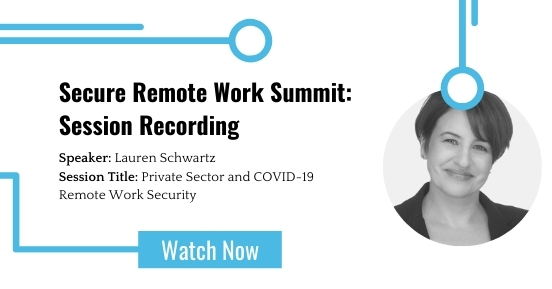 Secure Remote Work Summit: Private Sector and COVID-19 Remote Work Security featured image