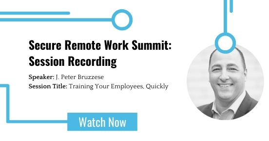 Secure Remote Work Summit: Training Your Employees, Quickly featured image